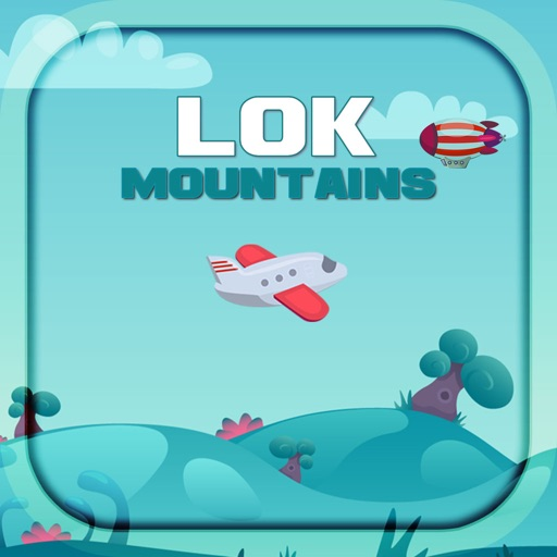 LOK Mountains: The Aircraft-SocialPeta