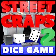 STREET CRAPS 2 Dice Game-SocialPeta