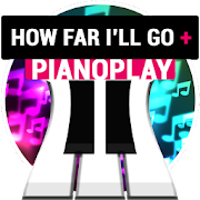 PianoPlay: HOW FAR I'LL GO +-SocialPeta